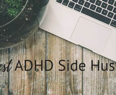 The best ADHD Side Hustles