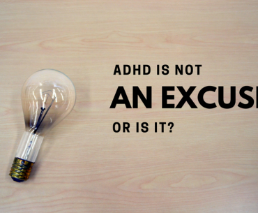Is ADHD an Excuse?